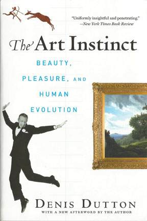 The Art Instinct. Beauty, Pleasure, and Human Evolution, by Denis Dutton. Edited by Bloomsbury Press, 2009.